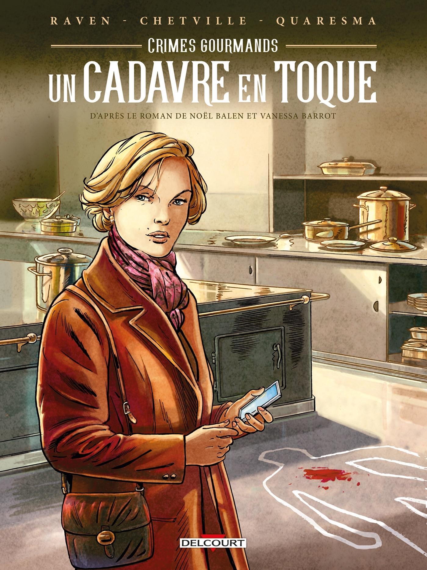 CRIMES GOURMANDS - UN CADAVRE EN TOQUE
