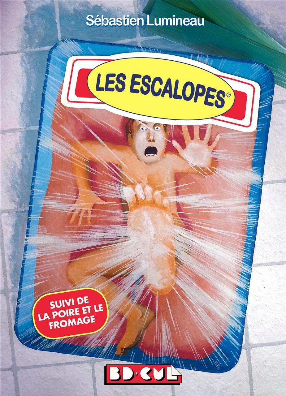 ESCALOPES (LES) - BD CUL 16