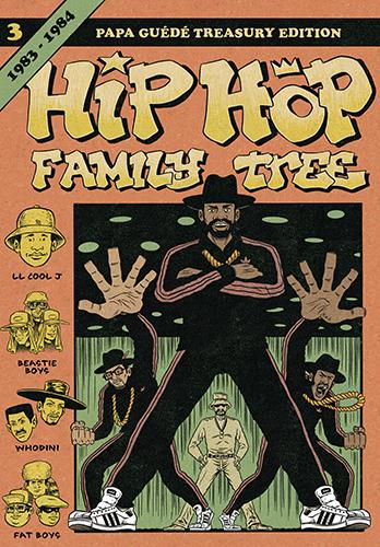 HIP HOP FAMILY TREE T.3 1983-1984