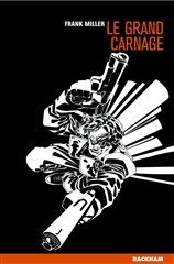 SIN CITY T3 - LE GRAND CARNAGE
