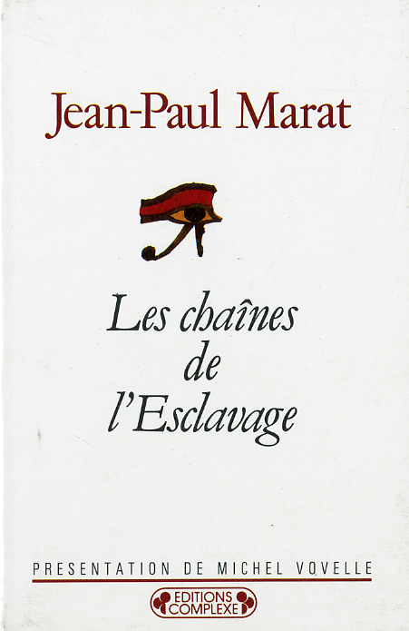 LES CHAINES DE L ESCLAVAGE (LES)