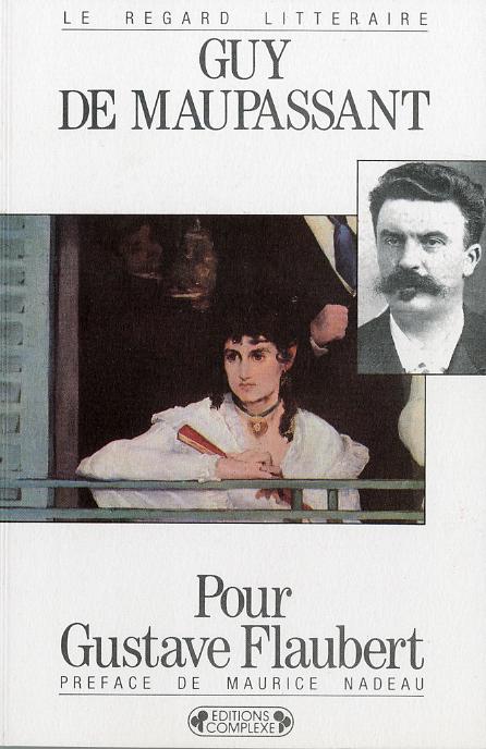 POUR GUSTAVE FLAUBERT