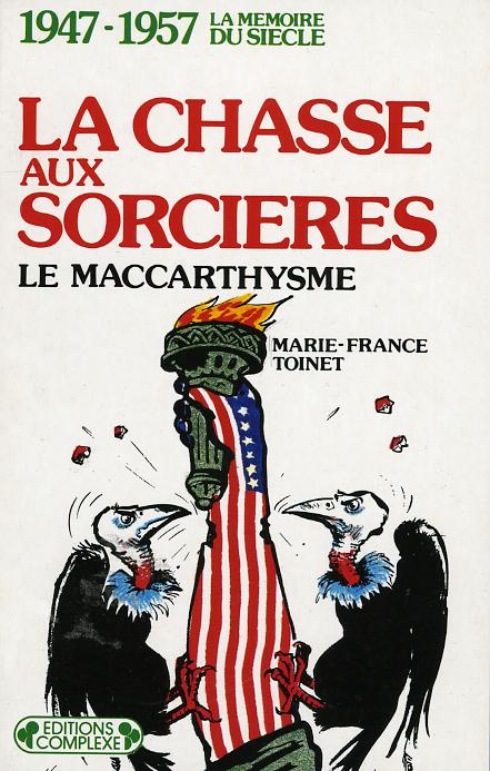 LA CHASSE AUX SORCIERES(1947 - 1957)