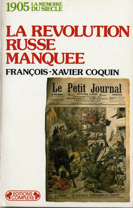 1905  LA REVOLUTION RUSSE MANQUEE