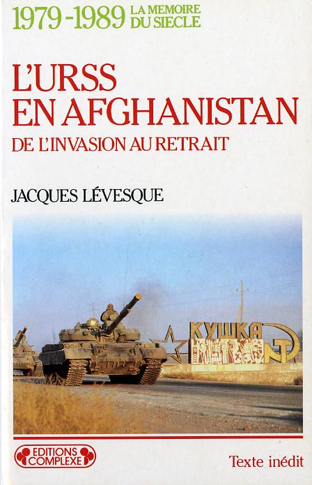 1979-1989 L'URSS EN AFGHANISTAN
