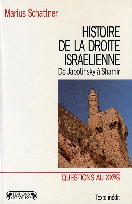 HISTOIRE DE LA DROITE ISRAELIENNE