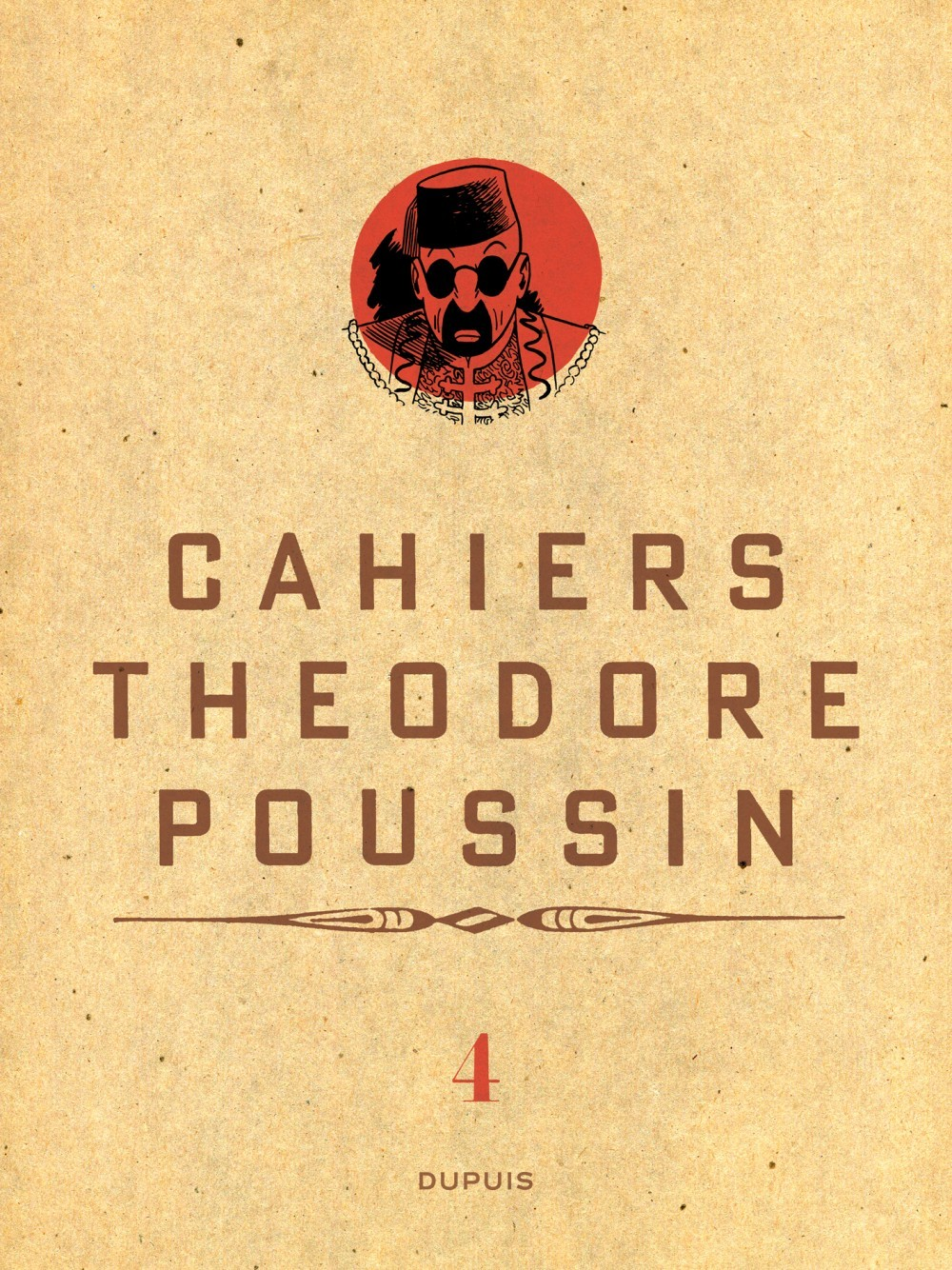 THEODORE POUSSIN T4 CAHIERS THEODORE POUSSIN 4