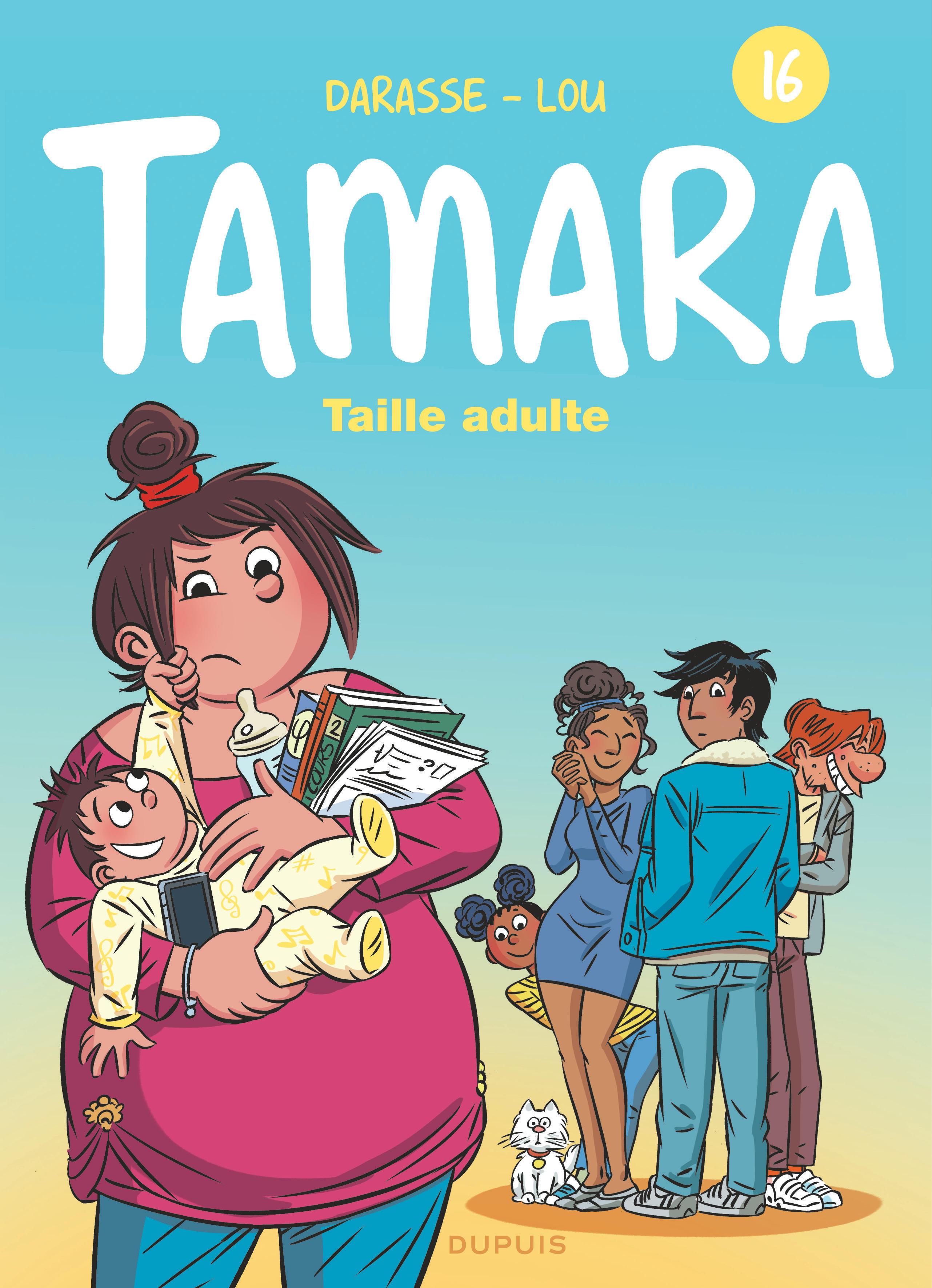 TAMARA T16 TAMARA - TOME 16 - TAILLE ADULTE