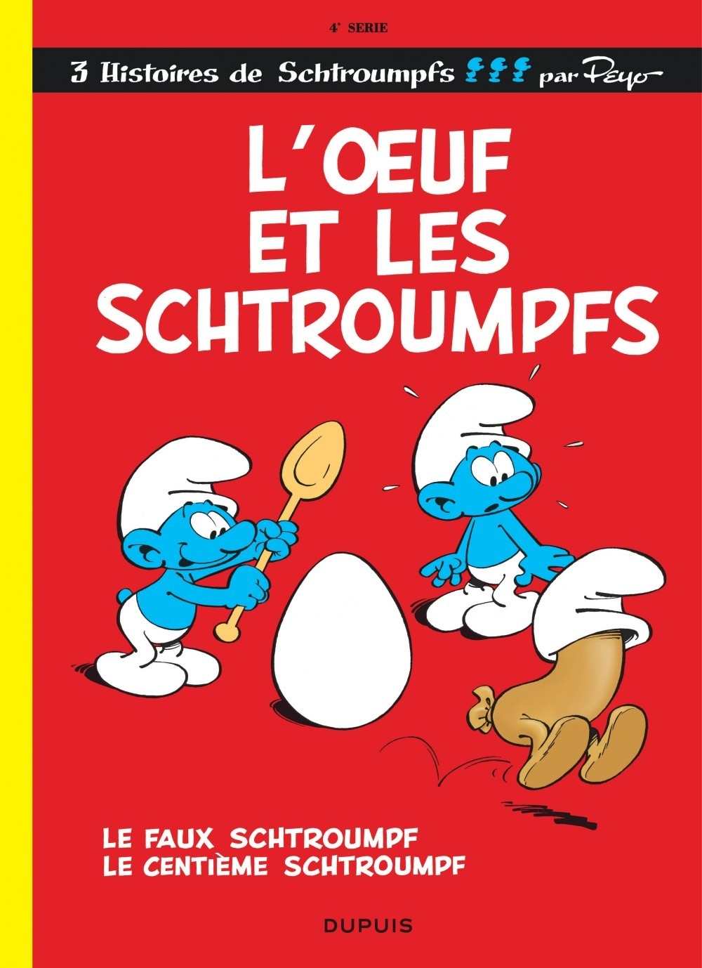 SCHTROUMPFS (DUPUIS) T4 L'OEUF ET LES SCHTROUMPFS
