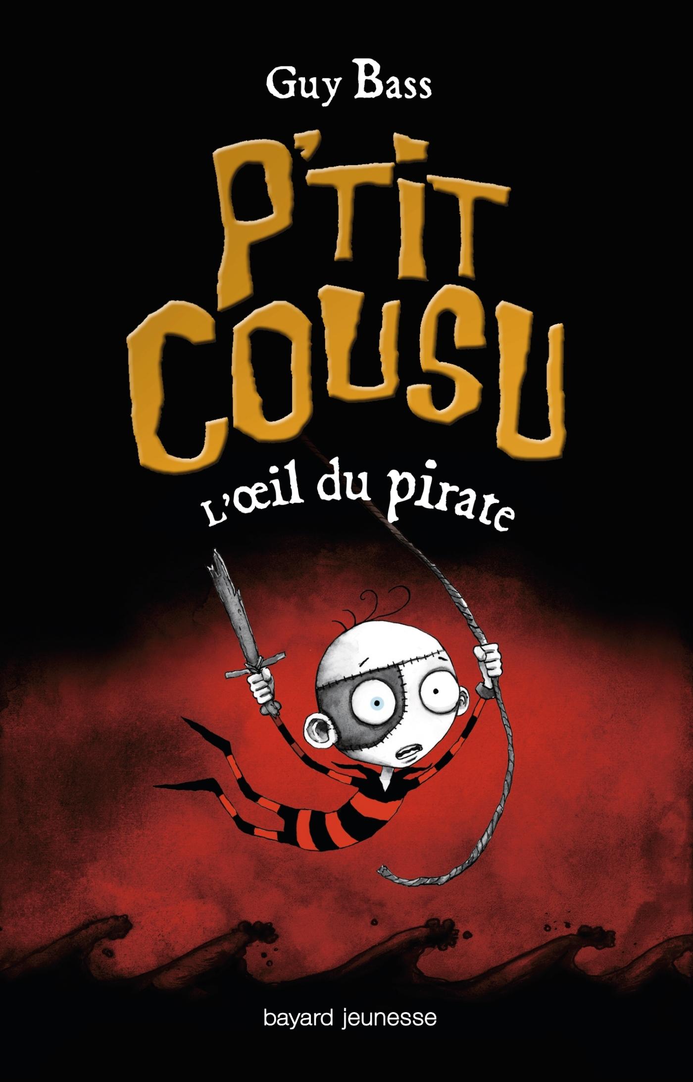 P'TIT COUSU, TOME 2 : L'OEIL DU PIRATE