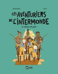 LES AVENTURIERS DE L'INTERMONDE, TOME 04