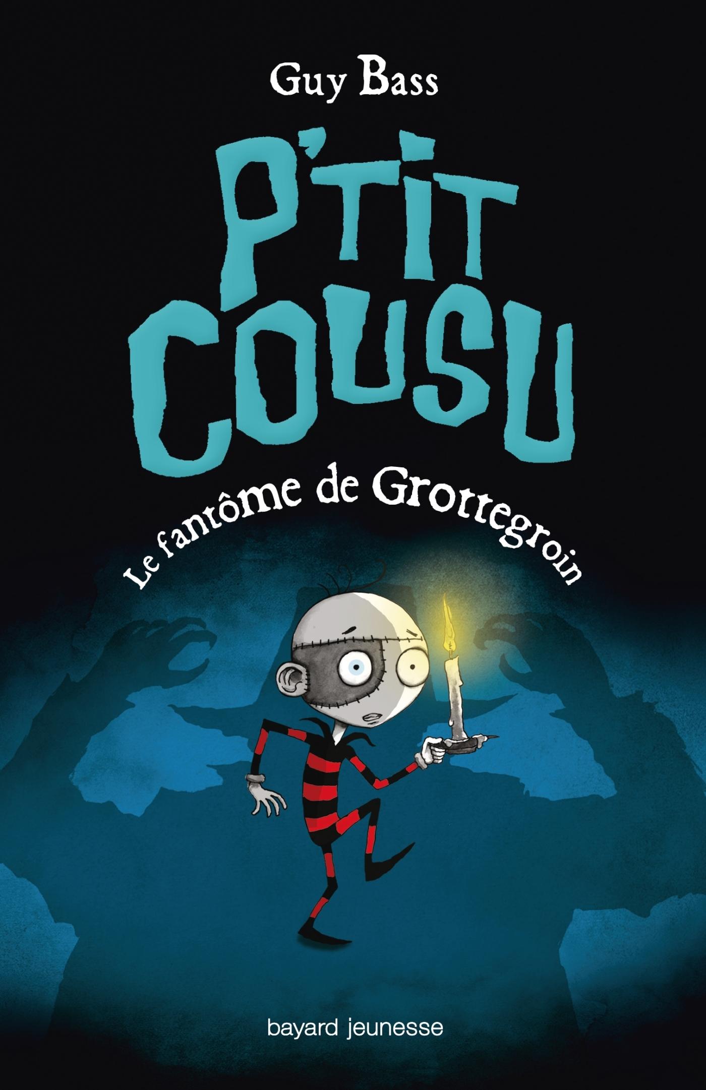 P'TIT COUSU, TOME 3 : LE FANTOME DE GROTTEGROIN