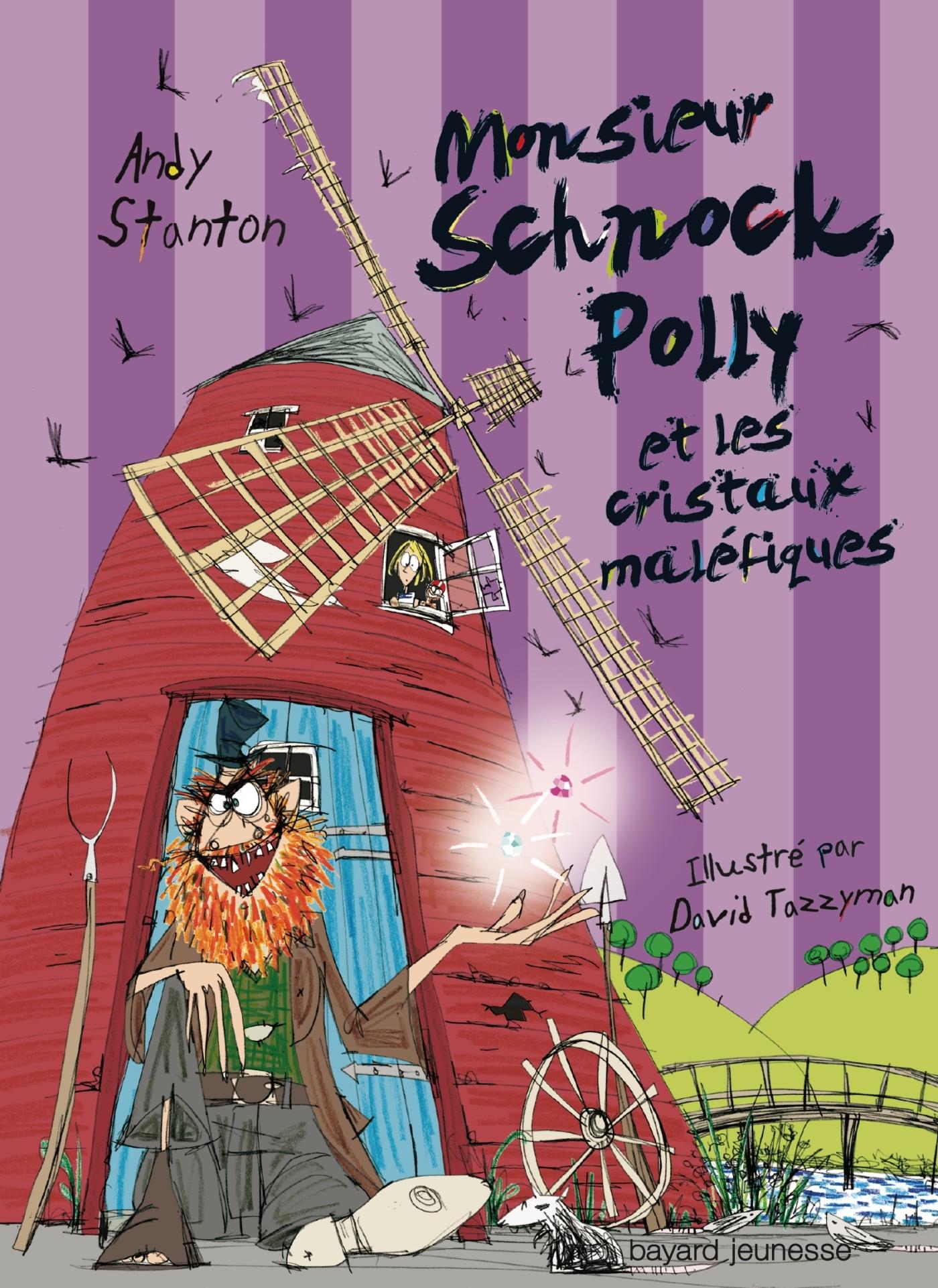 M. SCHNOCK, POLLY ET LES CRISTAUX MALEFIQUES - N3