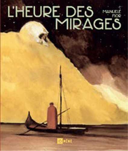 L'HEURE DES MIRAGES