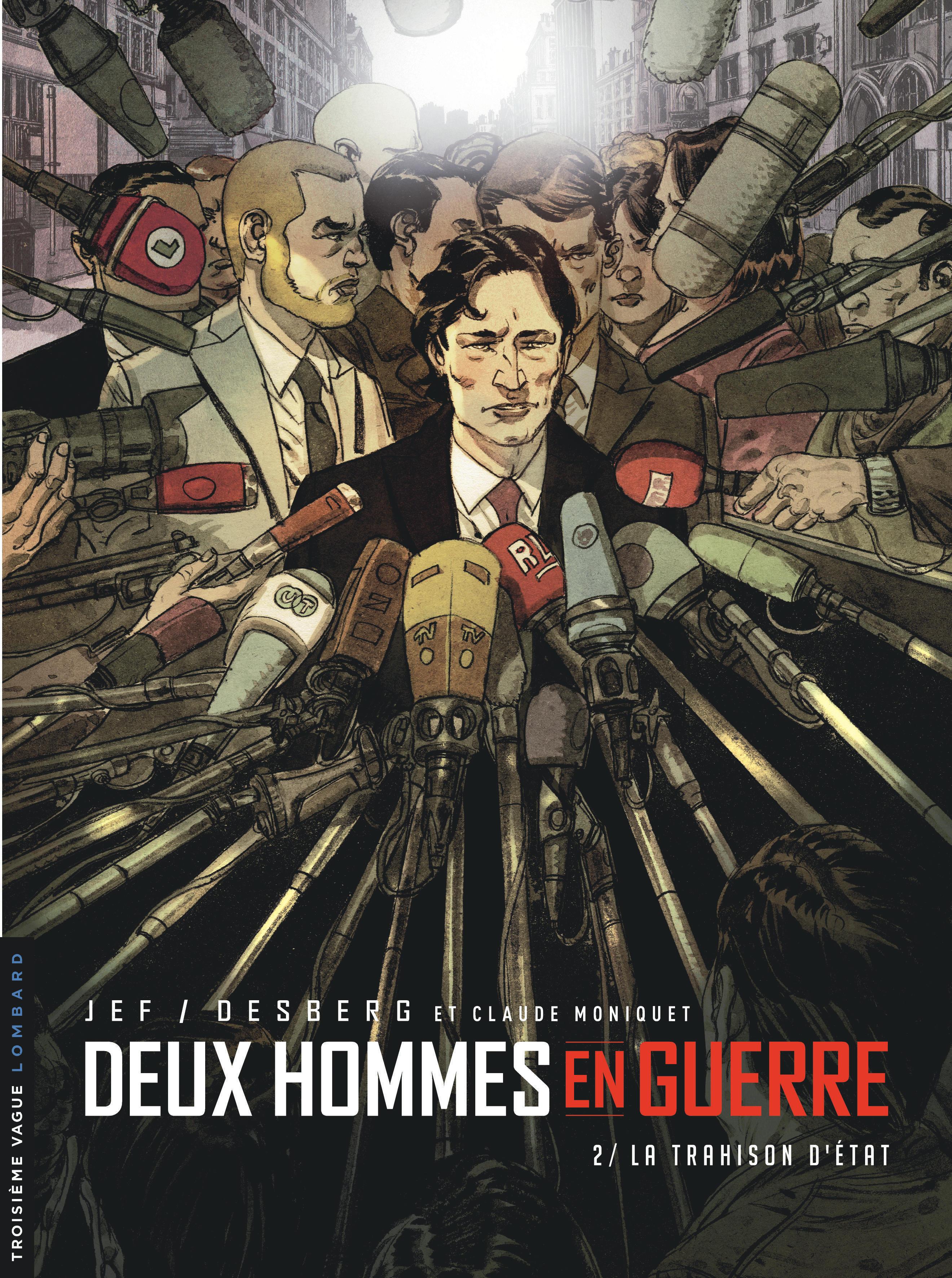 DEUX HOMMES EN GUERRE T2 DEUX HOMMES EN GUERRE - TOME 2 - LA TRAHISON D'ETAT