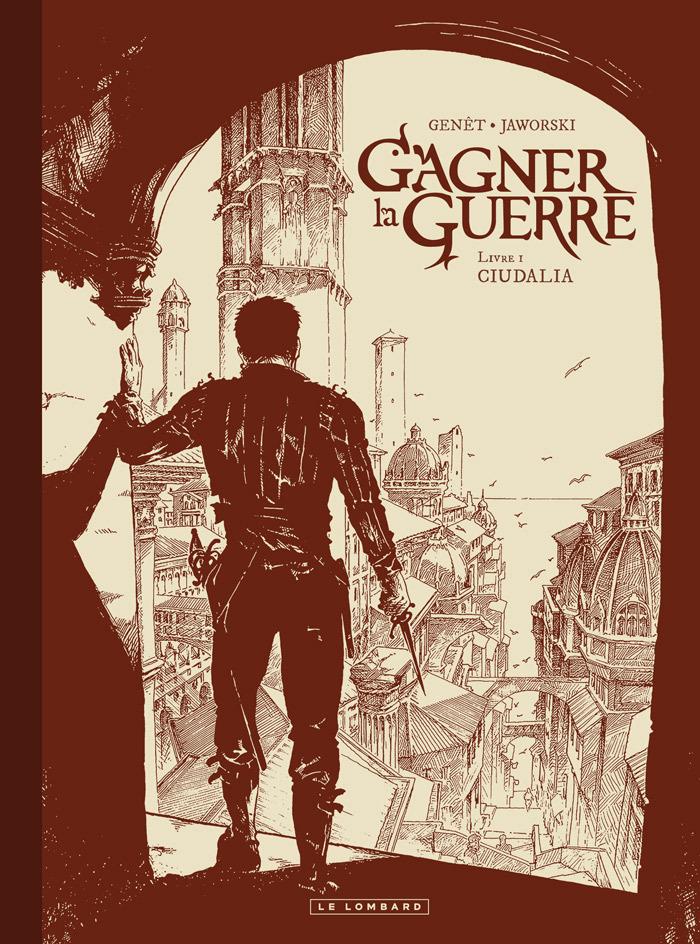 GAGNER LA GUERRE T1 GAGNER LA GUERRE - TOME 1 - CIUDALIA - NOIR & BLANC