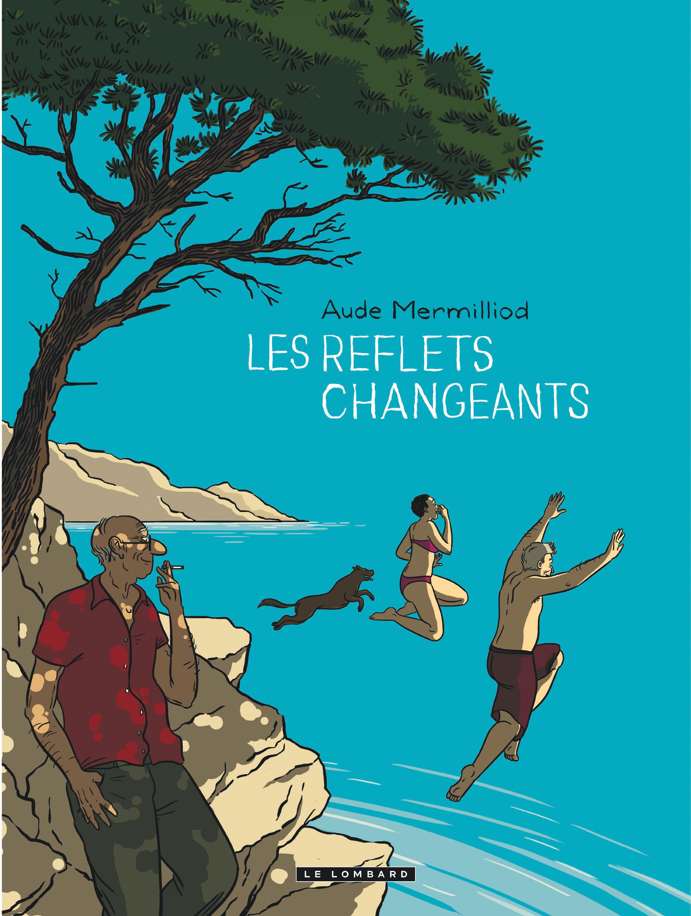 LES REFLETS CHANGEANTS LES REFLETS CHANGEANTS-ONE SHOT