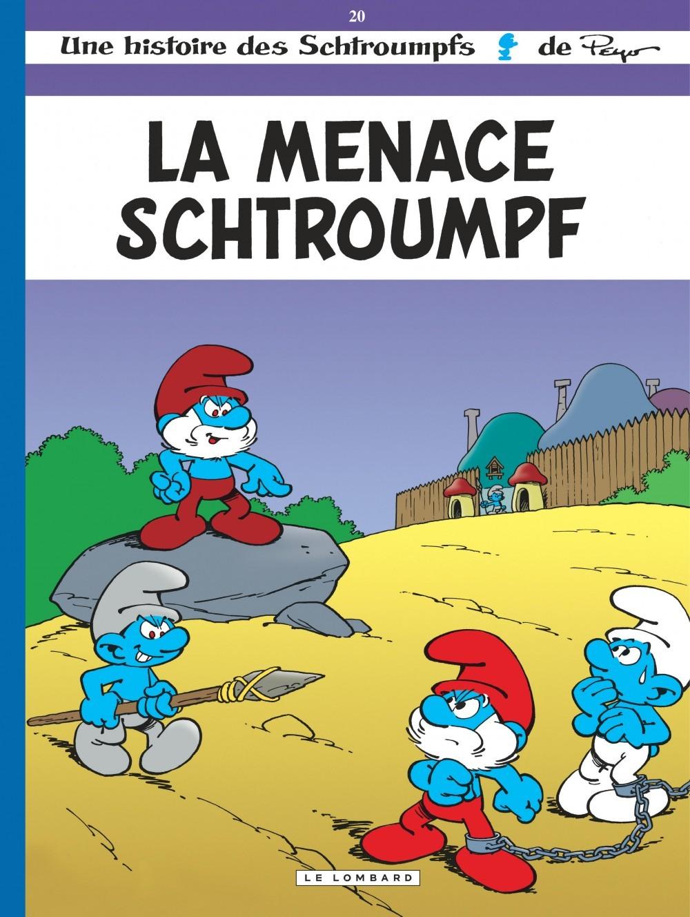 LES SCHTROUMPFS T20 LA MENACE SCHTROUMPF