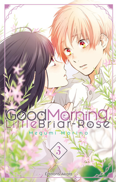 GOOD MORNING LITTLE BRIAR-ROSE - TOME 3
