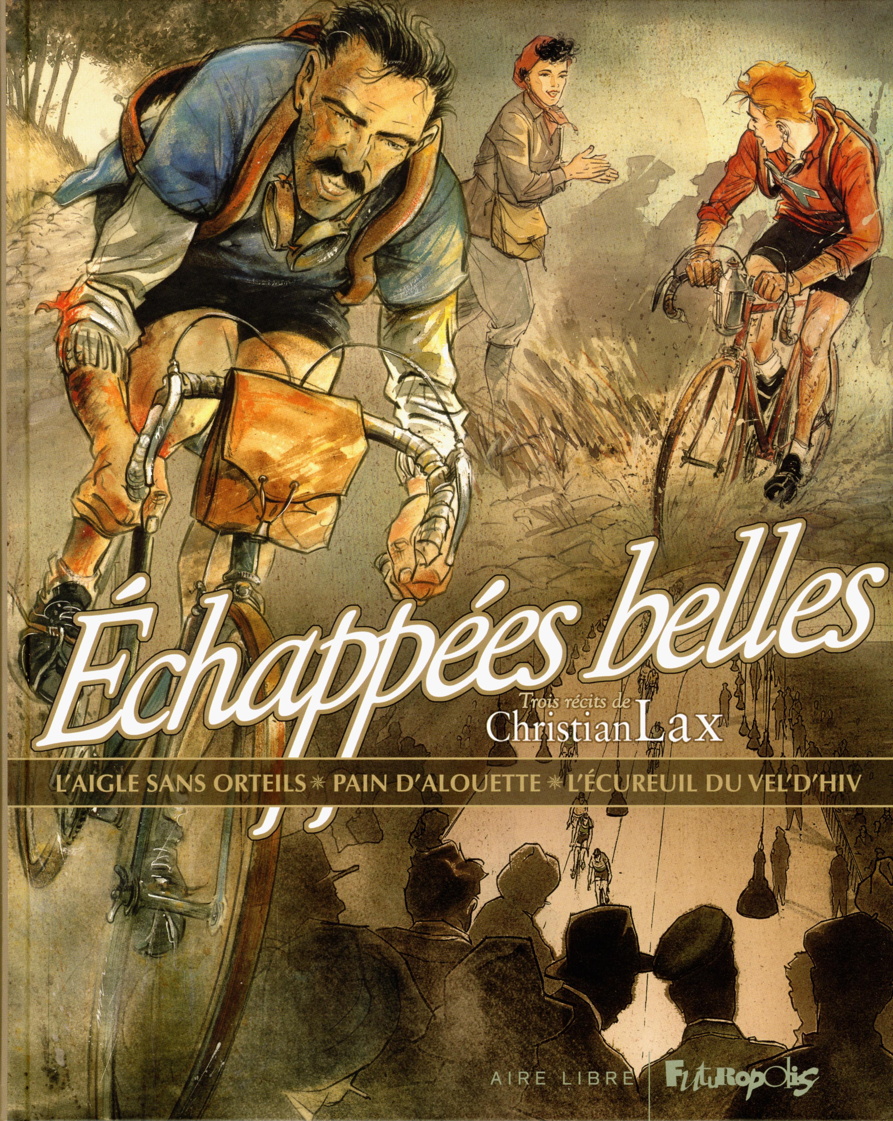 ECHAPPEES BELLES