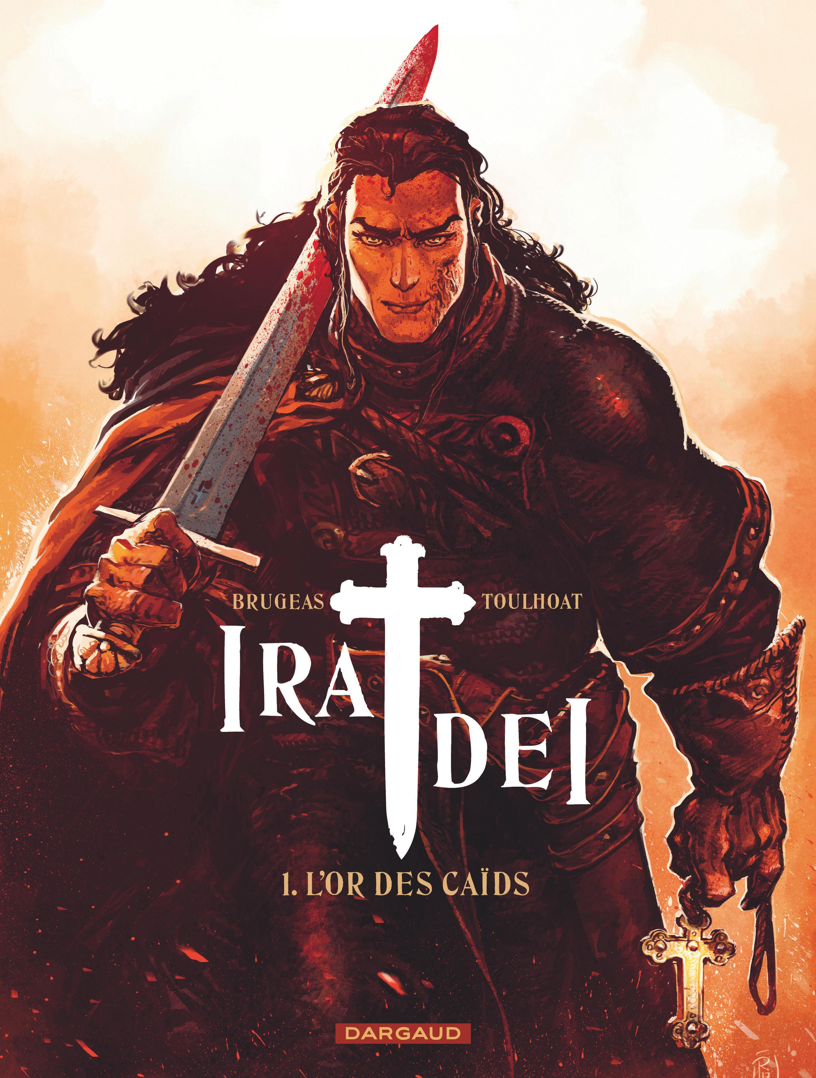 IRA DEI T1 IRA DEI - TOME 1 - OR DES CAIDS (L')