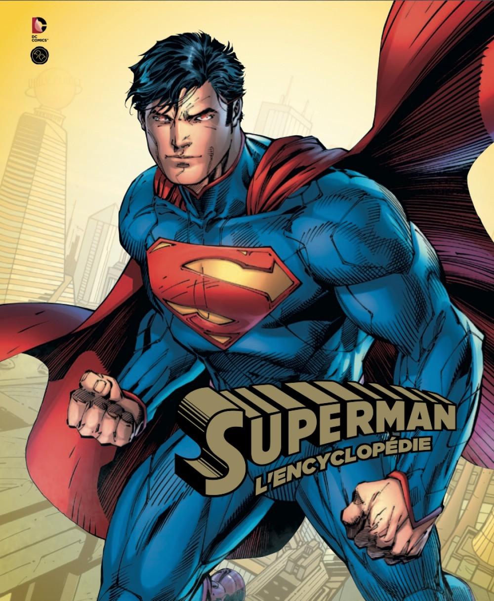PARA BD DC COMICS: L'ENCYCLOPEDIE SUPERMAN