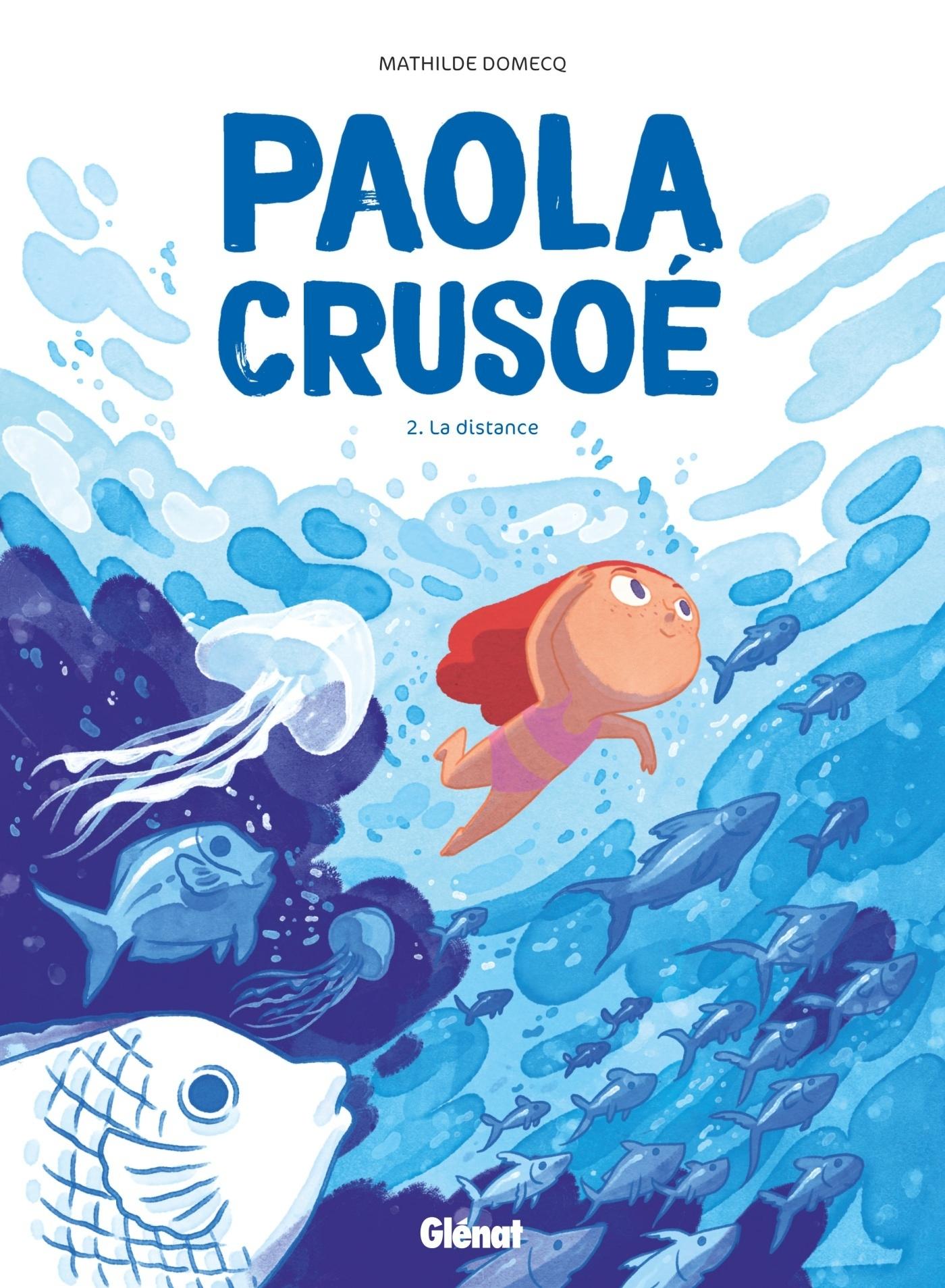PAOLA CRUSOE - TOME 02 NE