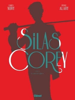 SILAS COREY - INTEGRALE CYCLE 1
