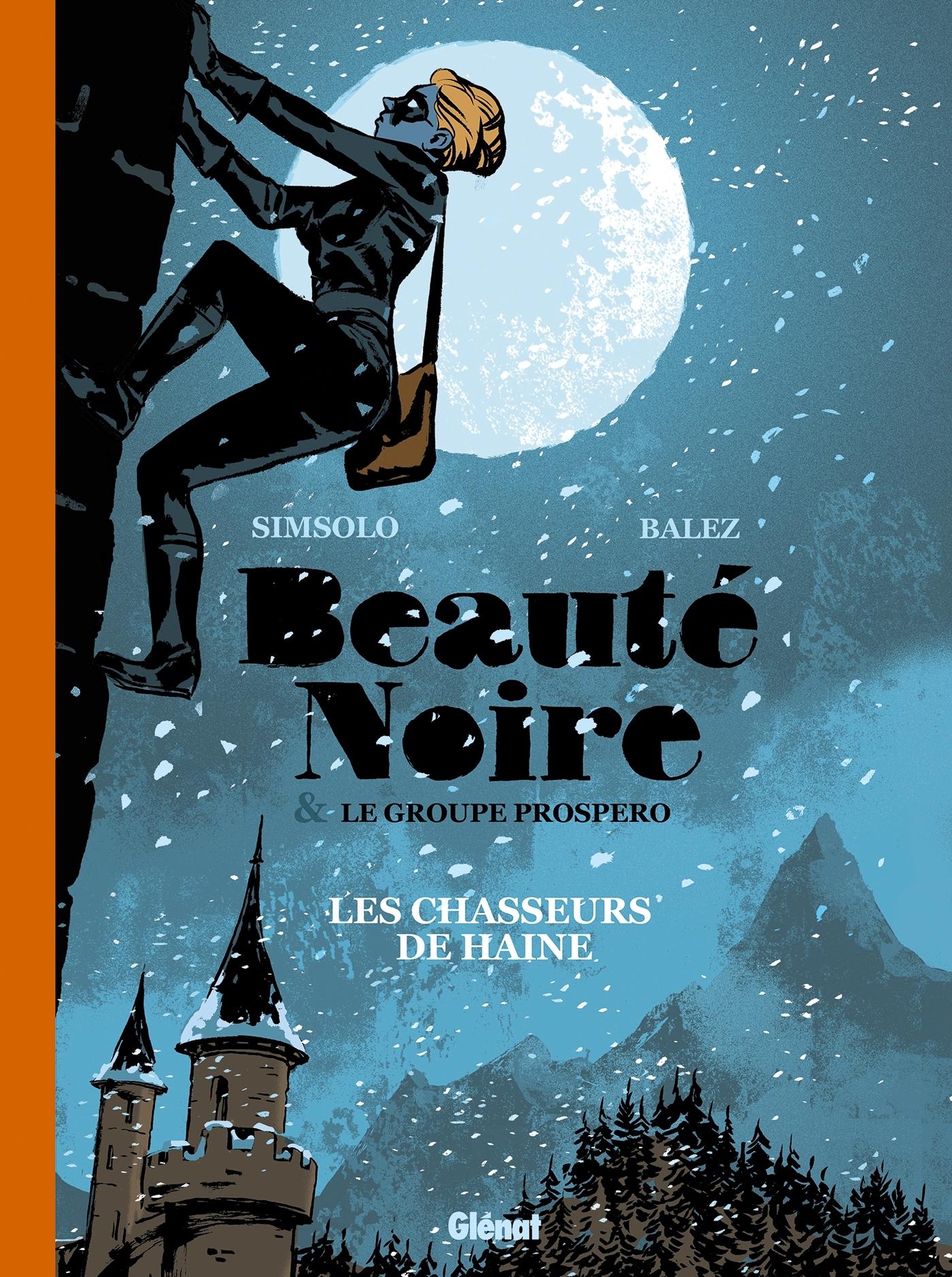 BEAUTE NOIRE ET LE GROUPE PROSPERO - TOME 01