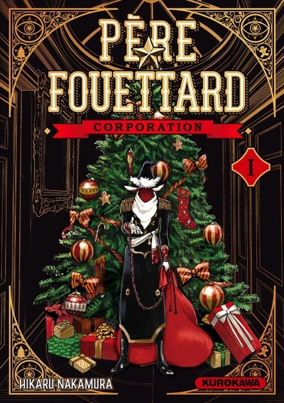 PERE FOUETTARD CORPORATION - TOME 1