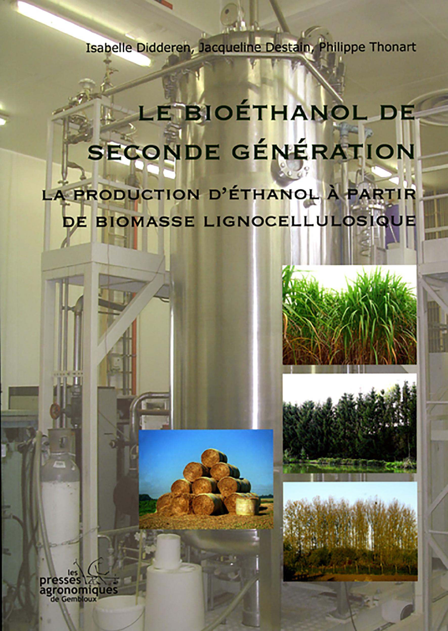 LE BIOETHANOL DE SECONDE GENERATION. LA PRODUCTION D'ETHANOL A PARTIR DE BIOMASSE LIGNOCELLULOSIQUE