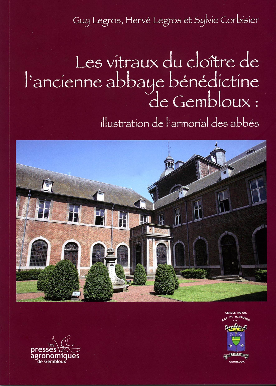 LES VITRAUX DU CLOITRE DE L'ABBAYE BENEDICTINE DE GEMBLOUX