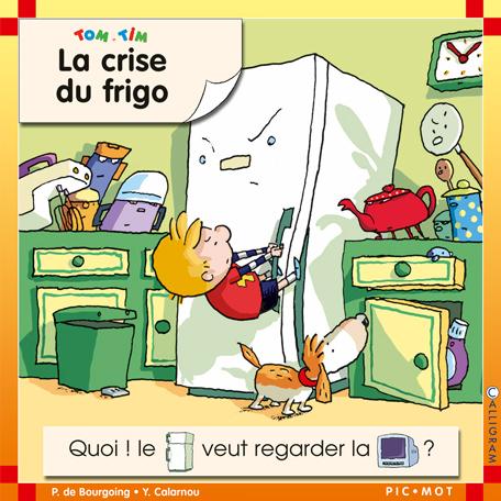 CRISE DU FRIGO (LA)