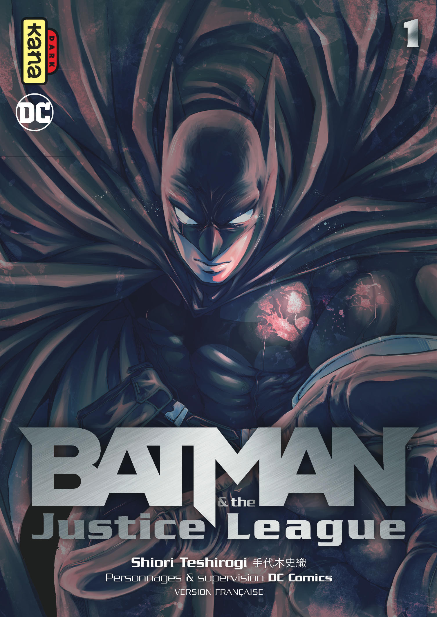 BATMAN AND THE JUSTICE LEAGUE, TOME 1