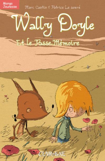 WALLY DOYLE ET LE PASSE MEMOIRE - MANGA N&B