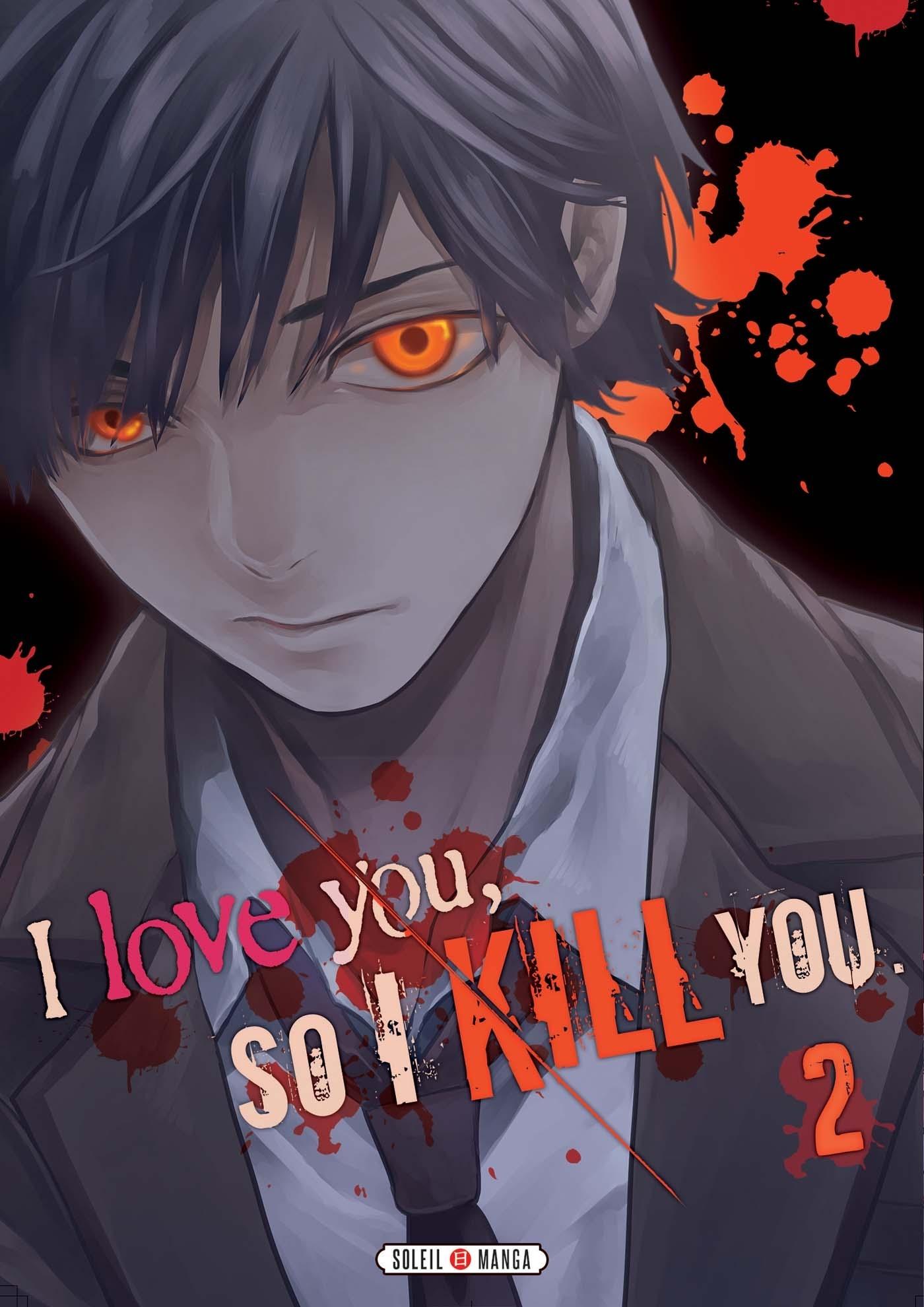 I LOVE YOU SO I KILL YOU T02