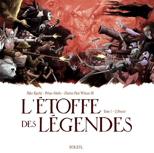L'ETOFFE DES LEGENDES T01