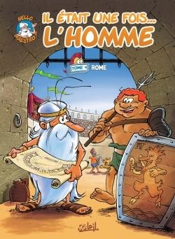 IL ETAIT UNE FOIS L'HOMME T04 - ROME