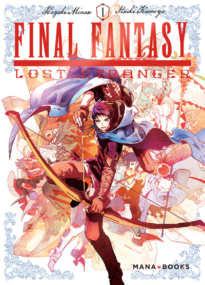 FINAL FANTASY : LOST STRANGER - TOME 1