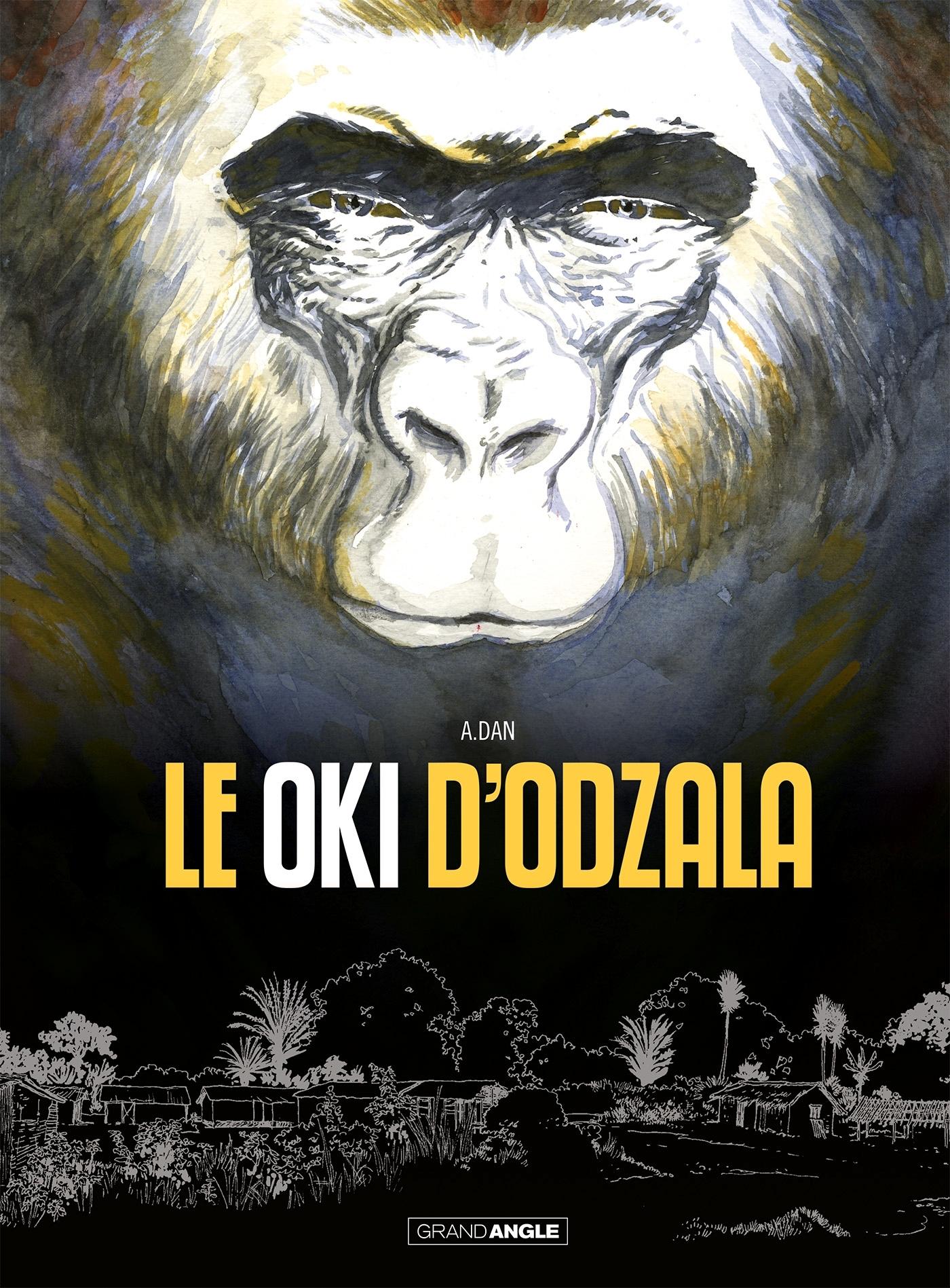 LE OKI D'ODZALA - HISTOIRE COMPLETE