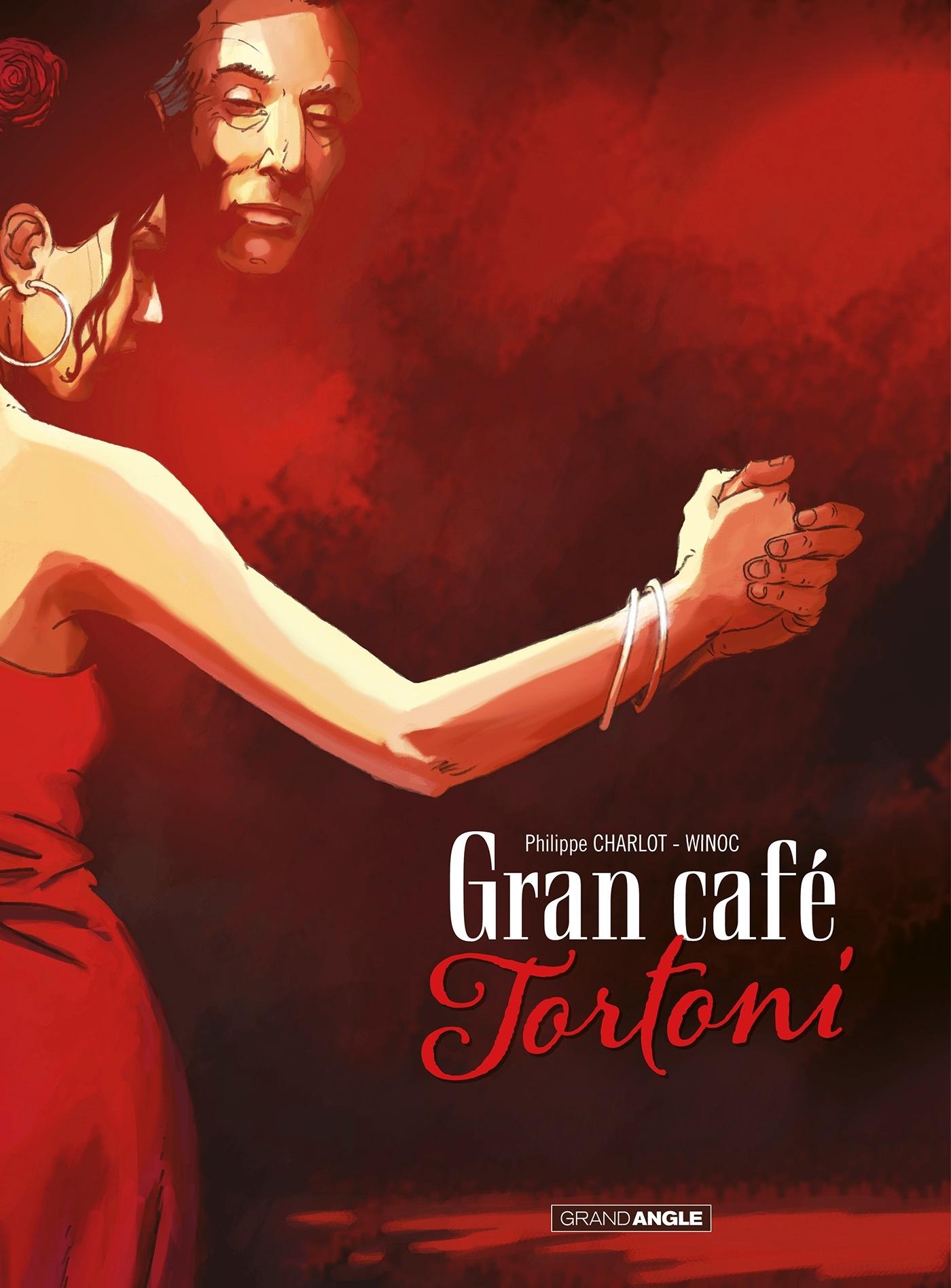 GRAN CAFE TORTONI - HISTOIRE COMPLETE