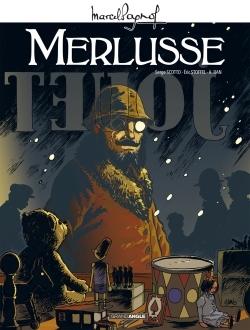 M. PAGNOL EN BD : MERLUSSE - HISTOIRE COMPLETE