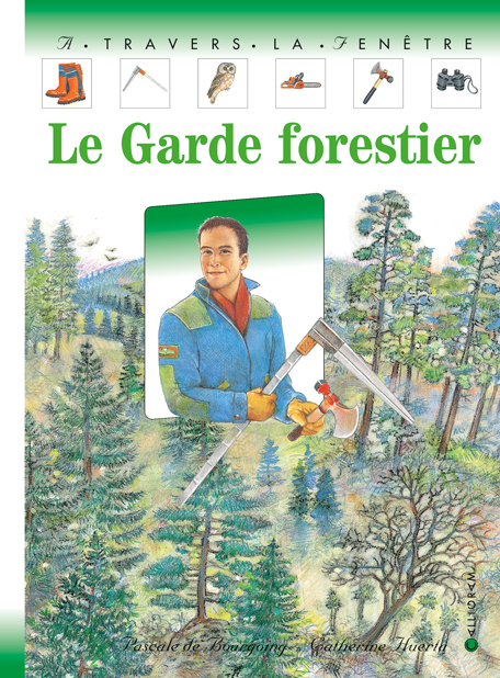 GARDE FORESTIER (LE)