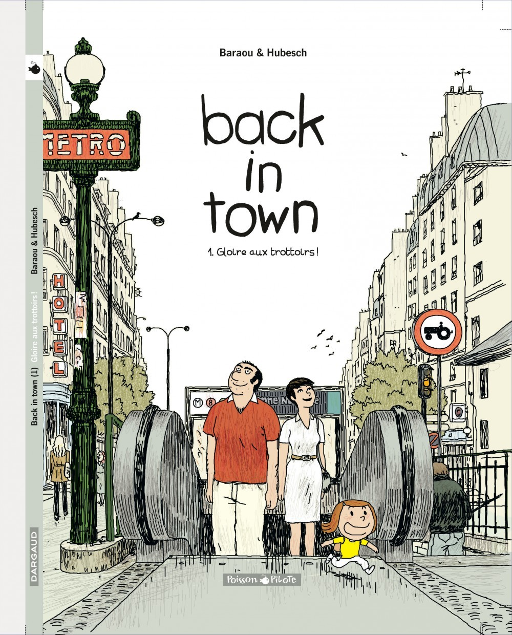 BACK IN TOWN T1 BACK IN TOWN T1 - GLOIRE AUX TROTTOIRS !
