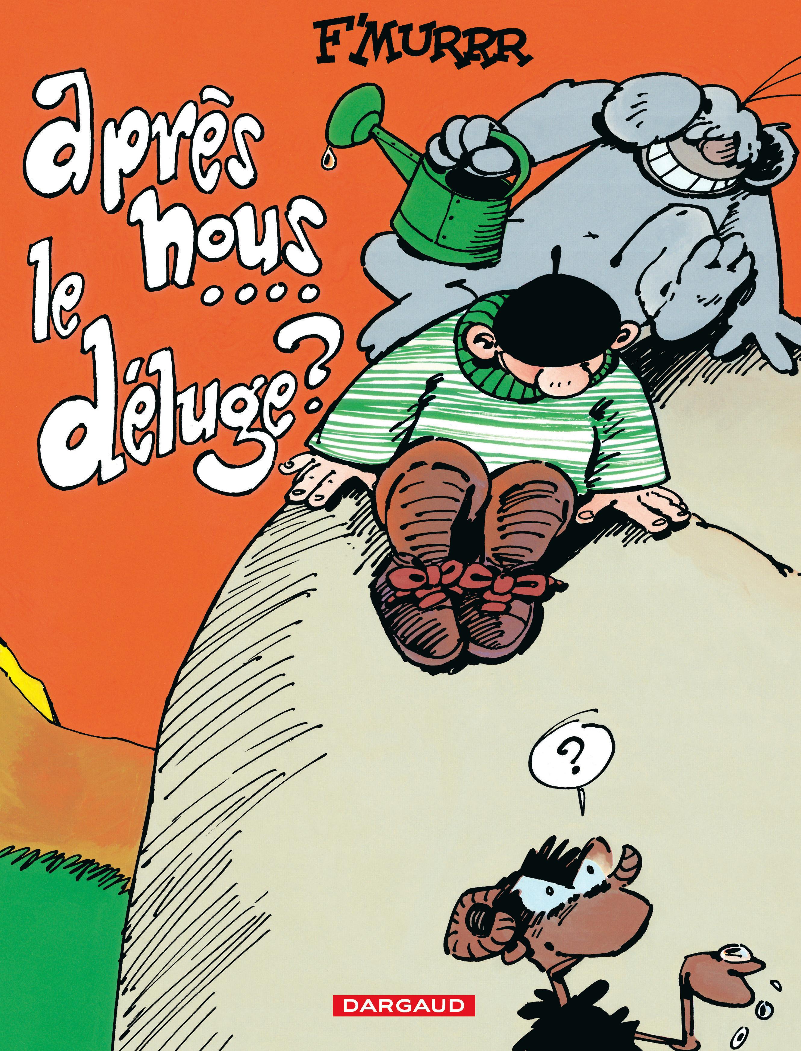 LE GENIE DES ALPAGES T9 APRES NOUS LE DELUGE