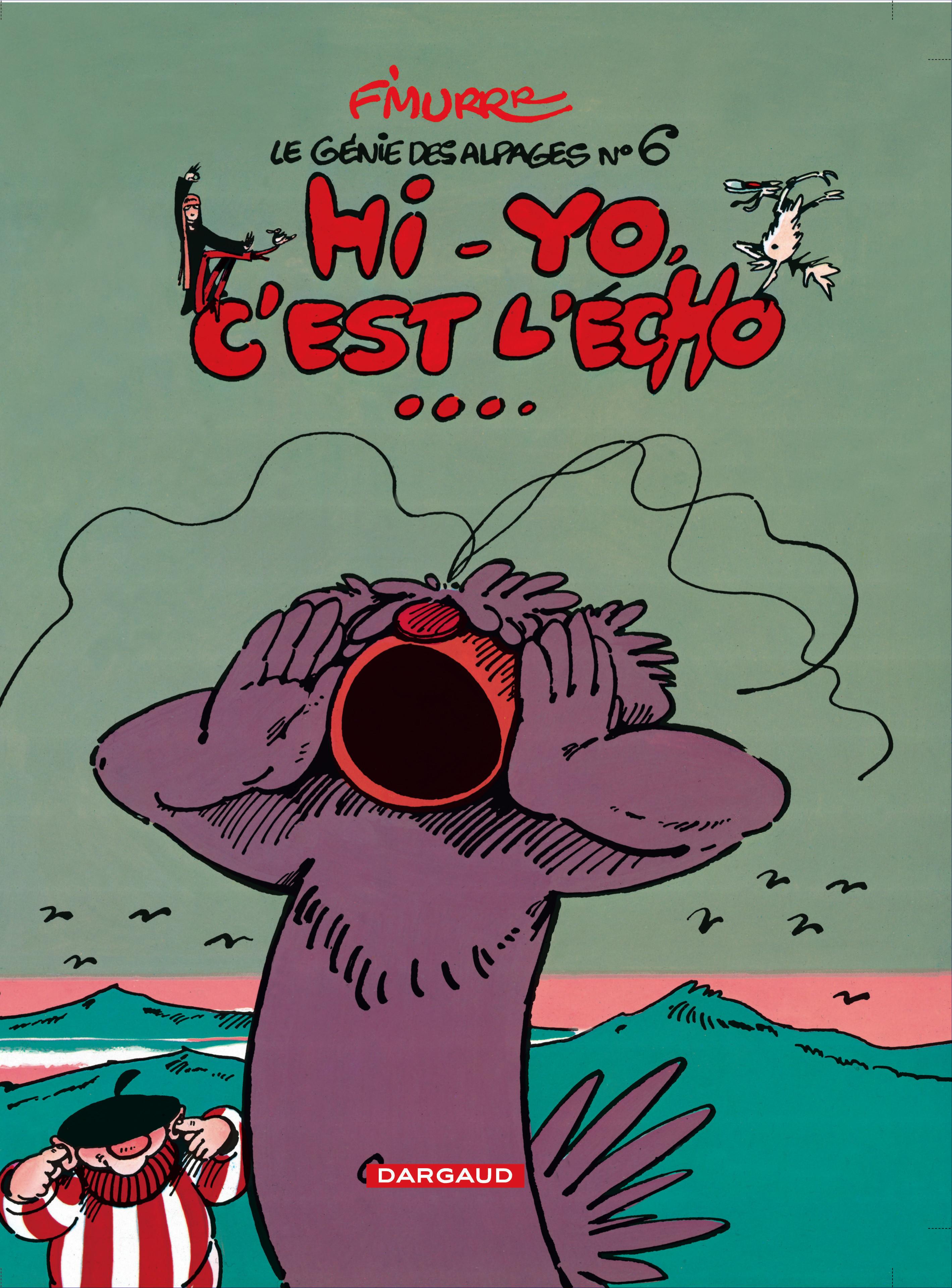 LE GENIE DES ALPAGES T6 HI-YO C'EST L'ECHO