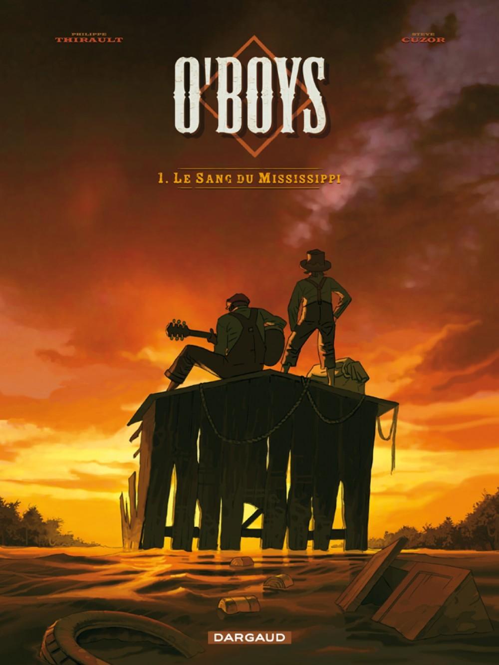 O'BOYS T1 LE SANG DU MISSISSIPPI