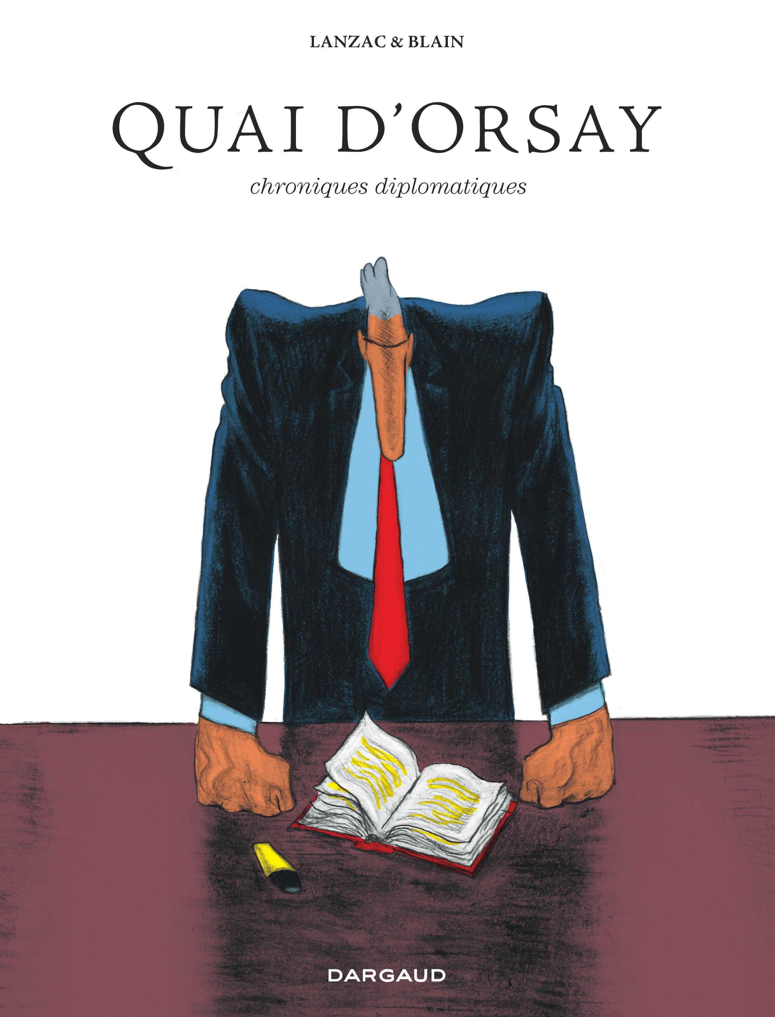 QUAI D'ORSAY INTEGRALE QUAI D'ORSAY - L'INTEGRALE