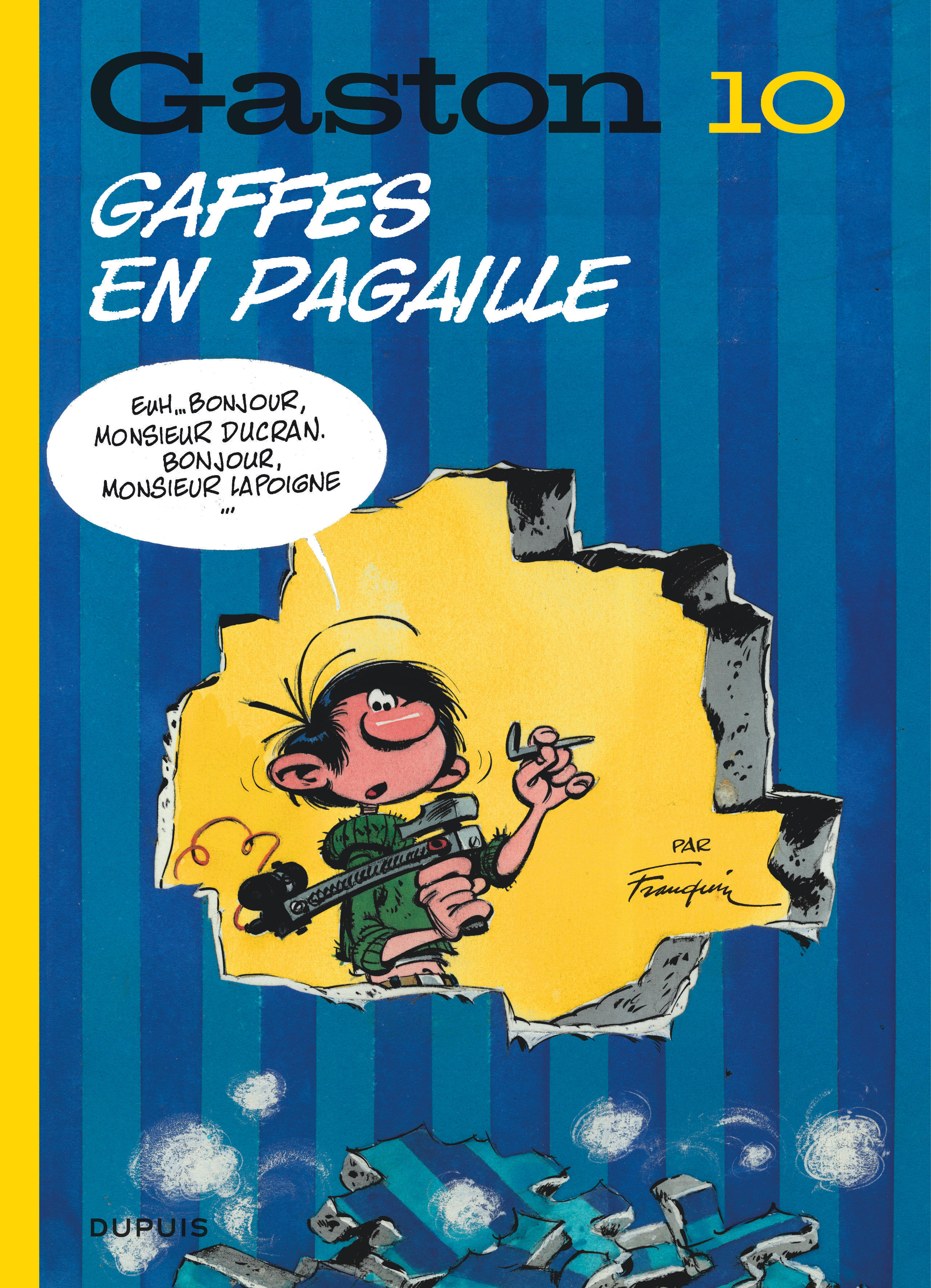 GASTON (EDITION 2018) T10 GASTON (EDITION 2018) - TOME 10 - GAFFES EN PAGAILLE (EDITION 2018)