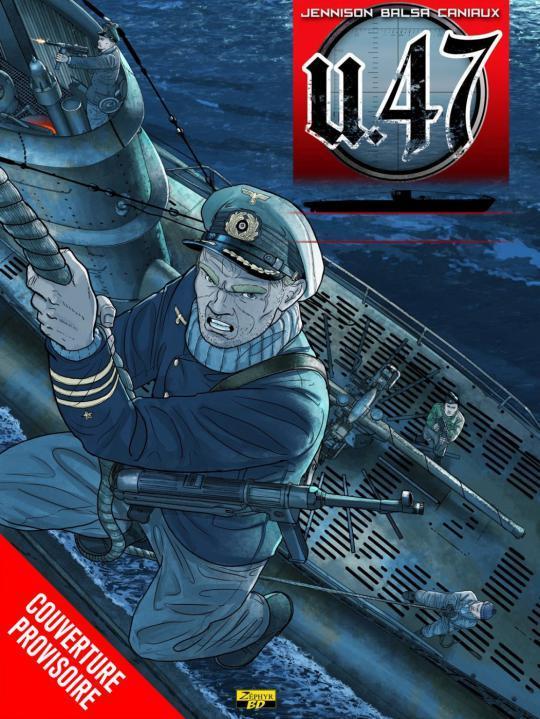 U-47 T10-LES PIRATES D'HITLER + DOC